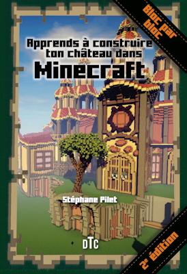 Apprends à construire ton château dans Minecraft