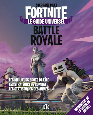 Guide universel Fortnite Battle Royale
