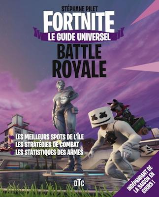Guide universel Fortnite Battle Royale